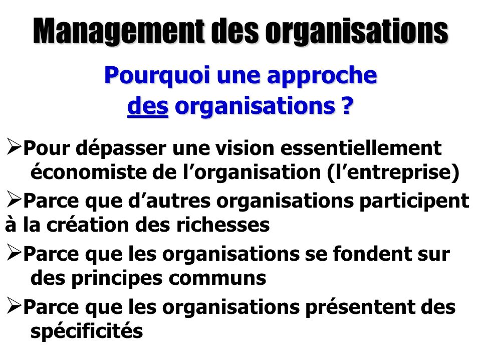 Management des organisations Comment comprendre le terme « management » .