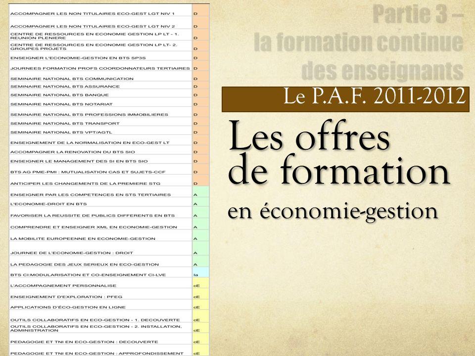Le P.A.F. 2011-2012 Les offres de formation en économie-gestion