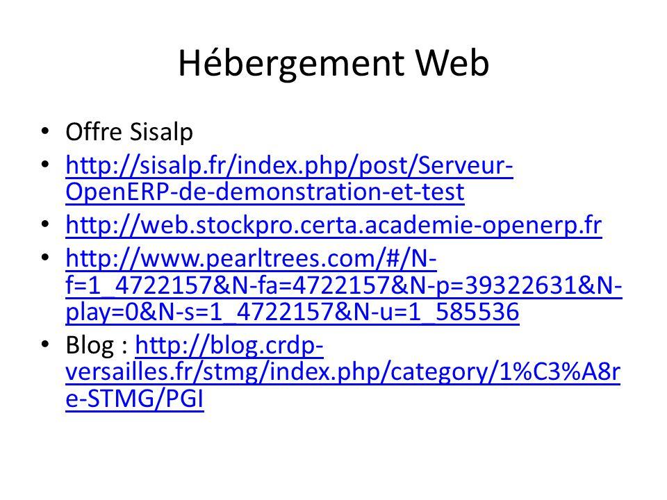 Hébergement Web Offre Sisalp http://sisalp.fr/index.php/post/Serveur- OpenERP-de-demonstration-et-test http://sisalp.fr/index.php/post/Serveur- OpenER