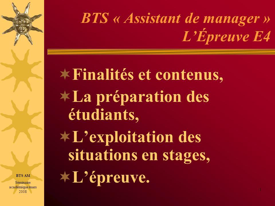 BTS « Assistant de manager » LÉpreuve E4 Finalités et contenus, La préparation des étudiants, Lexploitation des situations en stages, Lépreuve.