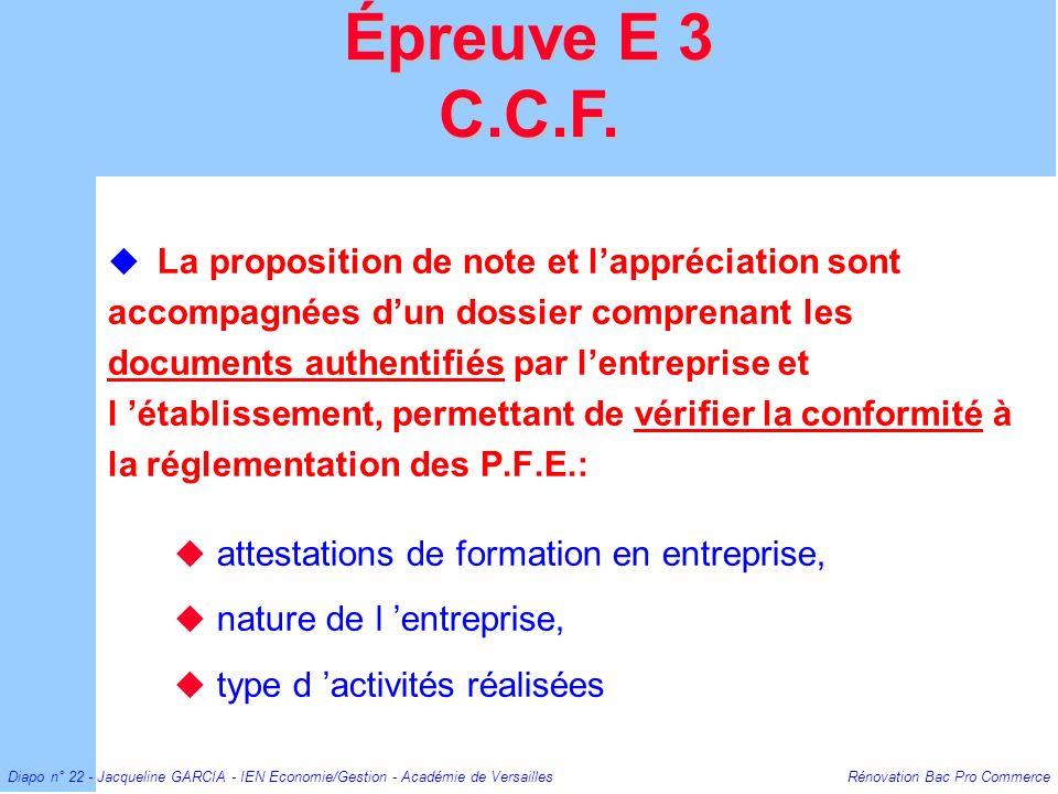 Diapo n° 22 - Jacqueline GARCIA - IEN Economie/Gestion - Académie de Versailles Rénovation Bac Pro Commerce La proposition de note et lappréciation so