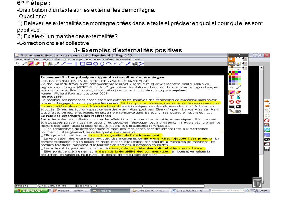 6 ème étape : -Distribution dun texte sur les externalités de montagne.