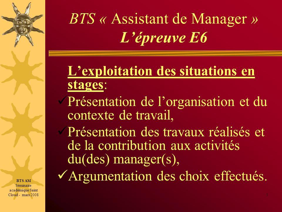 BTS « Assistant de Manager » Lépreuve E6 Lexploitation des situations en stages: Présentation de lorganisation et du contexte de travail, Présentation