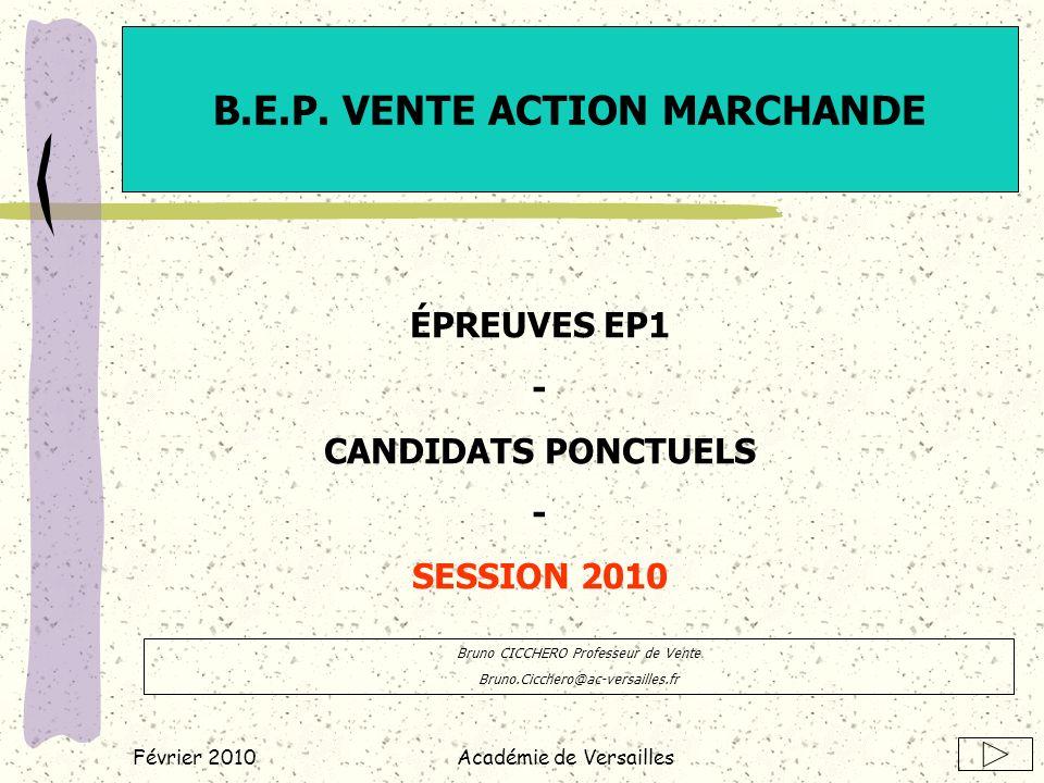 Février 2010Académie de Versailles B.E.P.