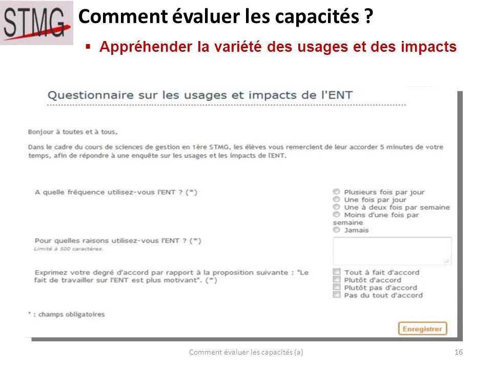 Comment évaluer les capacités ? 16Comment évaluer les capacités (a) Appréhender la variété des usages et des impacts