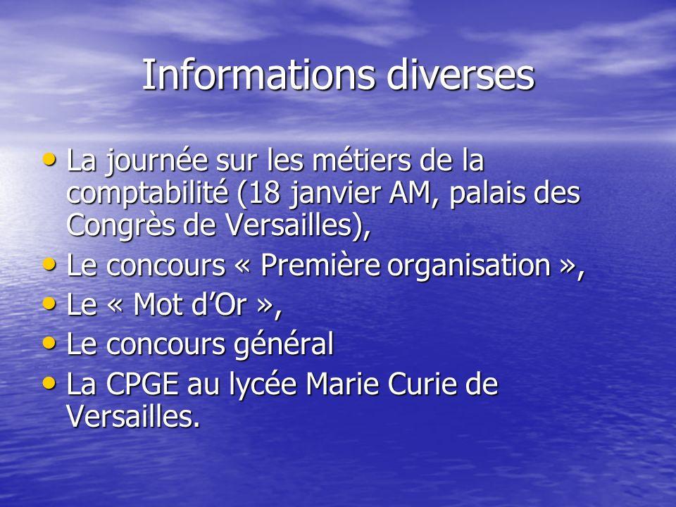 Informations diverses La journée sur les métiers de la comptabilité (18 janvier AM, palais des Congrès de Versailles), La journée sur les métiers de l