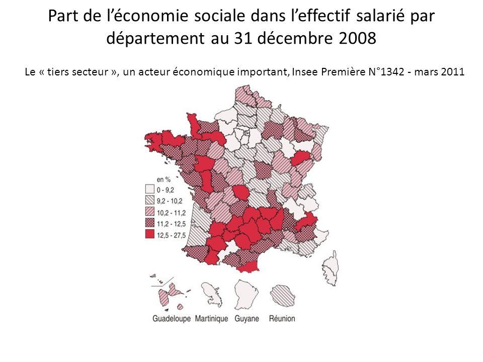 Part de léconomie sociale dans leffectif salarié par département au 31 décembre 2008 Le « tiers secteur », un acteur économique important, Insee Premi