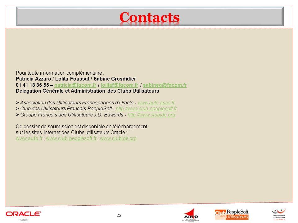 25 Pour toute information complémentaire : Patricia Azzaro / Lolita Foussat / Sabine Grosdidier 01 41 18 85 55 – patricia@fgcom.fr / lolitaf@fgcom.fr