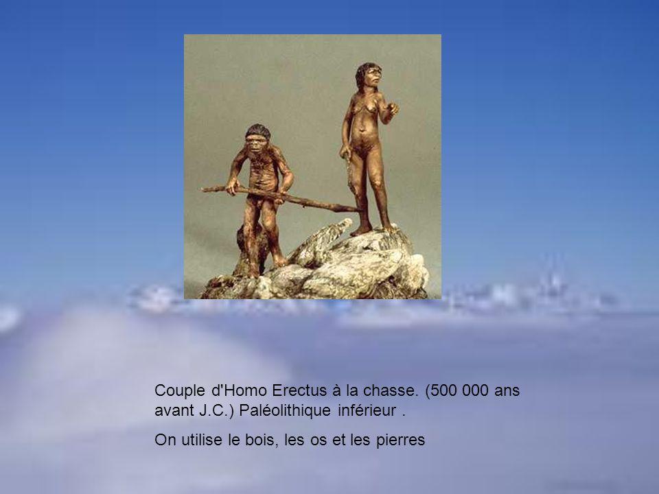 Couple d'Homo Erectus à la chasse. (500 000 ans avant J.C.) Paléolithique inférieur. On utilise le bois, les os et les pierres