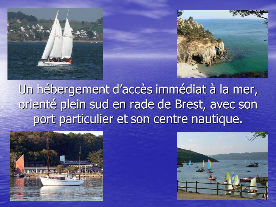Un hébergement daccès immédiat à la mer, orienté plein sud en rade de Brest, avec son port particulier et son centre nautique.