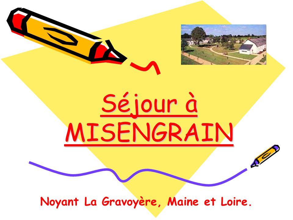 Noyant La Gravoyère, Maine et Loire. Séjour à MISENGRAIN