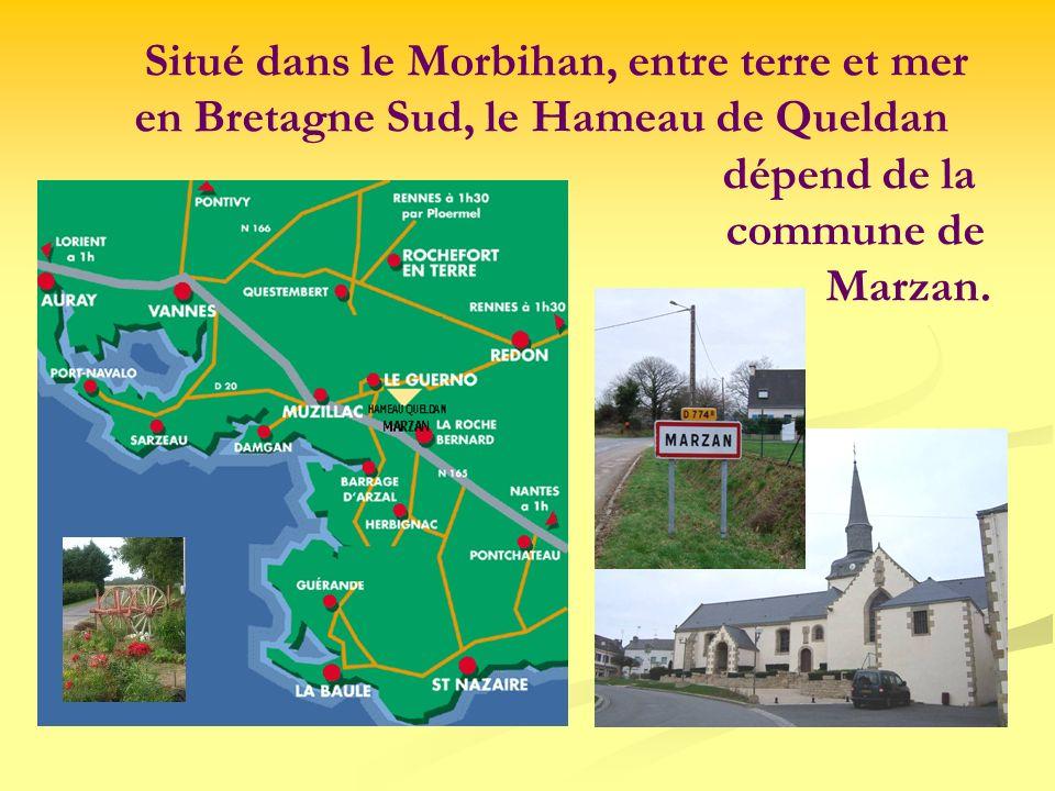 Situé dans le Morbihan, entre terre et mer en Bretagne Sud, le Hameau de Queldan dépend de la commune de Marzan.
