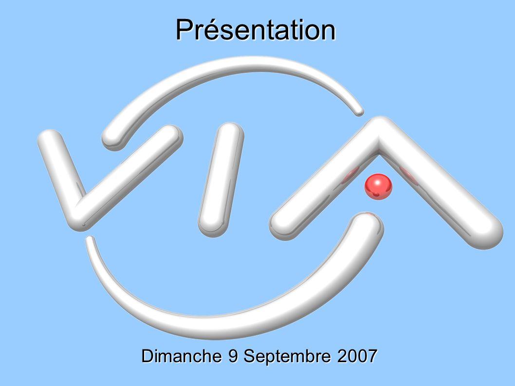 Présentation Dimanche 9 Septembre 2007