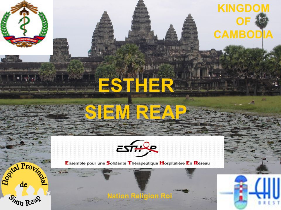 ESTHER SIEM REAP KINGDOM OF CAMBODIA Nation Religion Roi