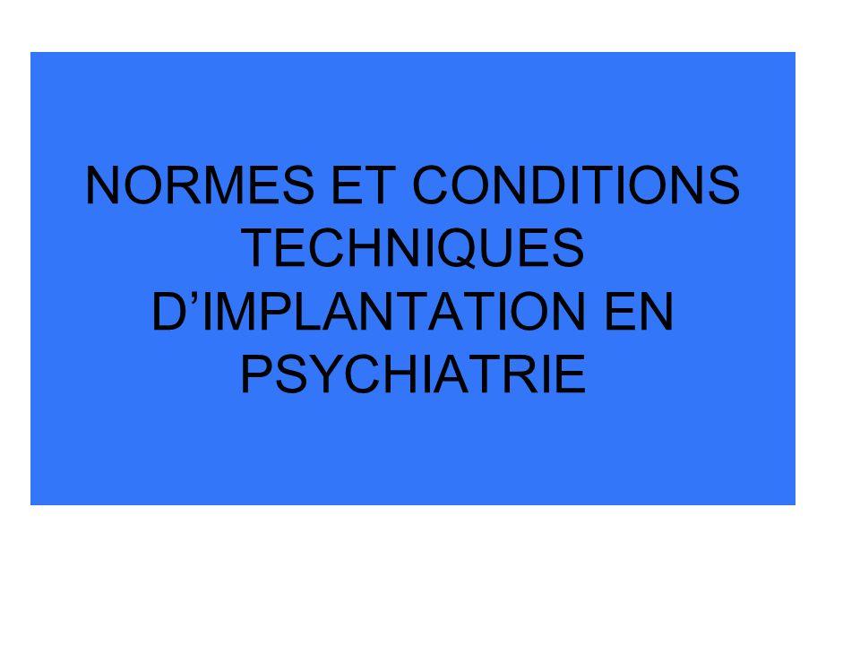 NORMES ET CONDITIONS TECHNIQUES DIMPLANTATION EN PSYCHIATRIE