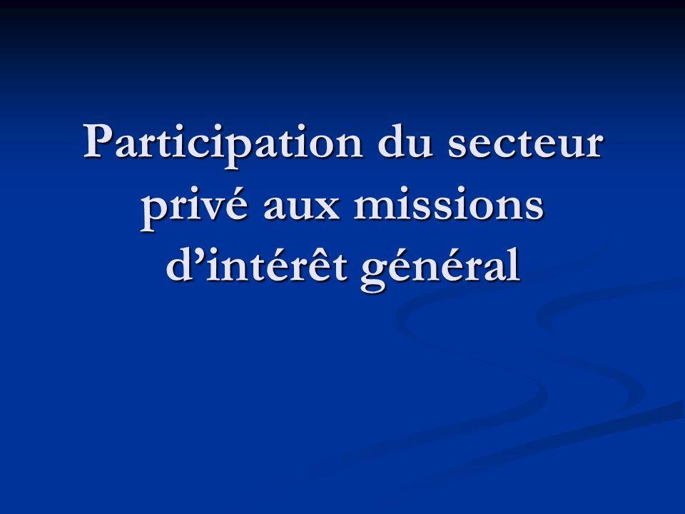 Participation du secteur privé aux missions dintérêt général