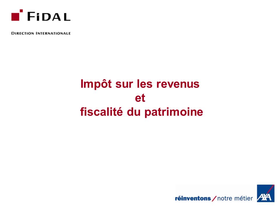 Impôt sur les revenus et fiscalité du patrimoine