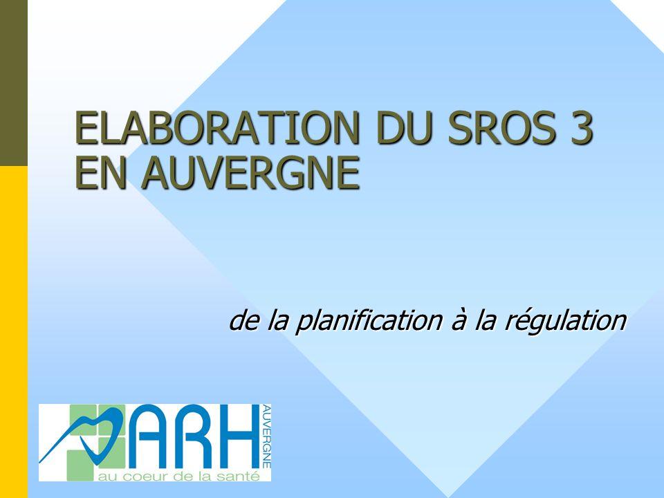 ELABORATION DU SROS 3 EN AUVERGNE de la planification à la régulation