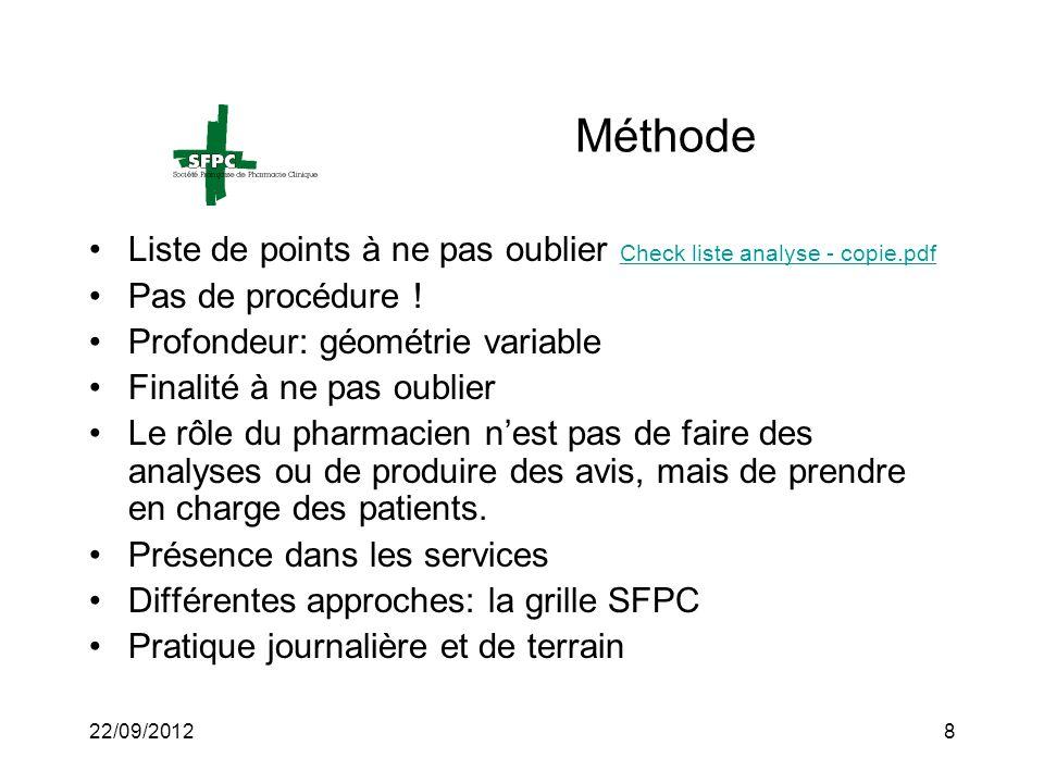 22/09/20128 Méthode Liste de points à ne pas oublier Check liste analyse - copie.pdf Check liste analyse - copie.pdf Pas de procédure ! Profondeur: gé