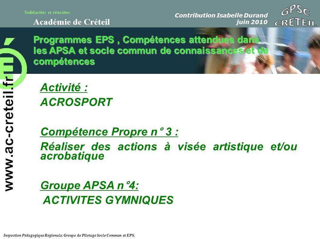 Solidarités et réussites Académie de Créteil Acquis ( 4 à 6 points ) En cours ( 2 à 3 points ) Non acquis ( 0 à 1 point) Choix adapté au niveau de l élève ( 0 à 2) Correspond au niveau de réalisation de l élève.