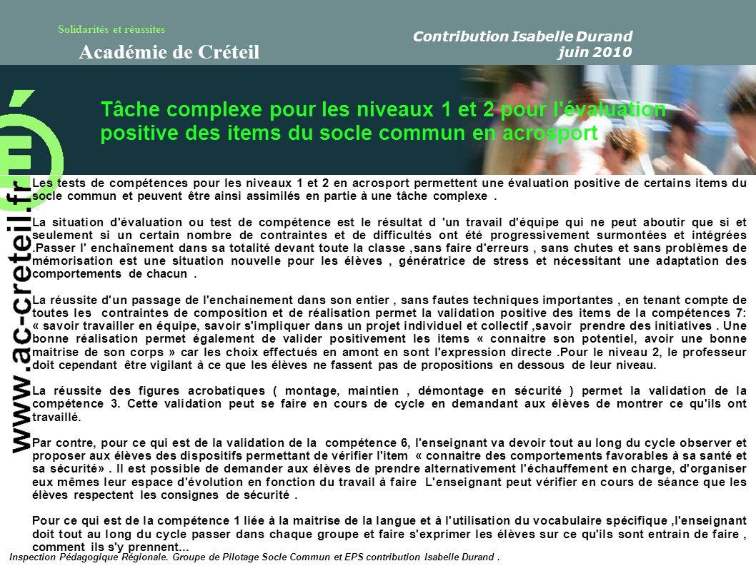 Solidarités et réussites Académie de Créteil Tâche complexe pour les niveaux 1 et 2 pour l'évaluation positive des items du socle commun en acrosport