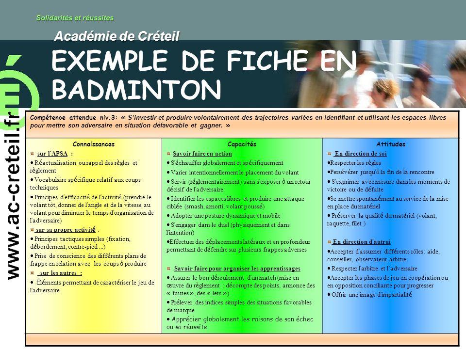 Solidarités et réussites Académie de Créteil Académie de Créteil Compétence attendue niv.3: « Sinvestir et produire volontairement des trajectoires va