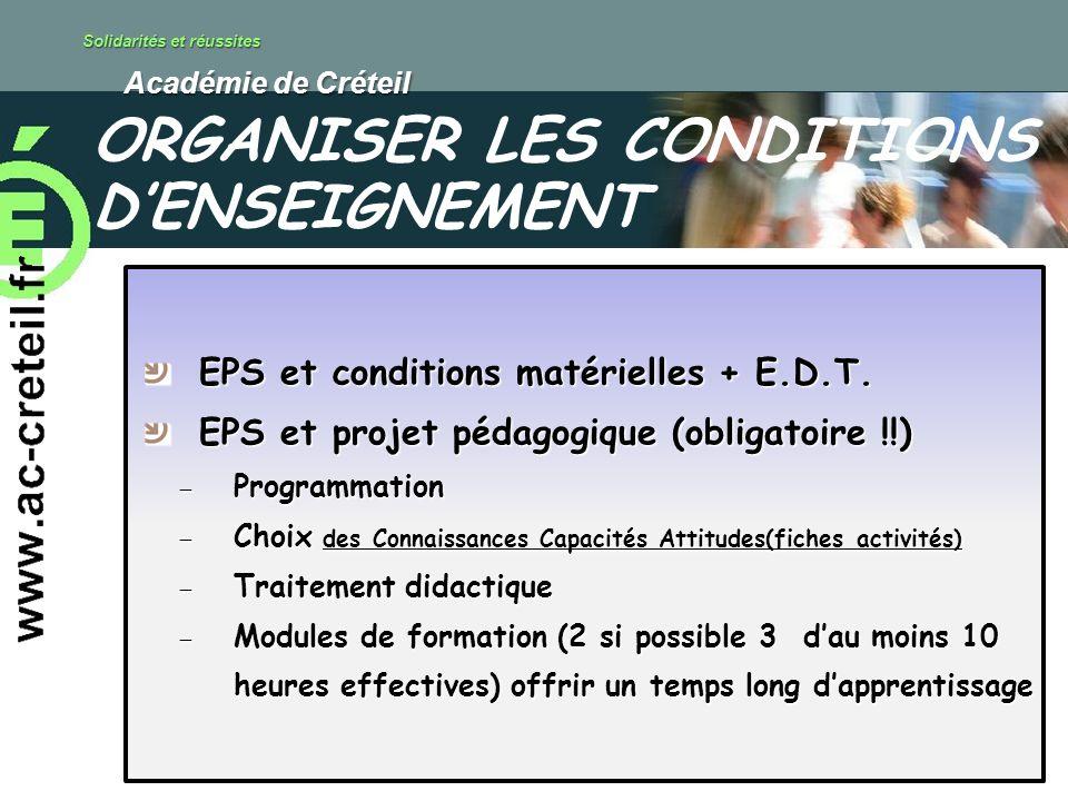 Solidarités et réussites Académie de Créteil Académie de Créteil EPS et conditions matérielles + E.D.T. EPS et projet pédagogique (obligatoire !!) Pro