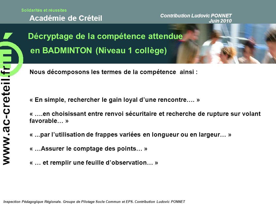 Solidarités et réussites Académie de Créteil Proposition de « test de compétence » de niveau 1 collège en Badminton : d.
