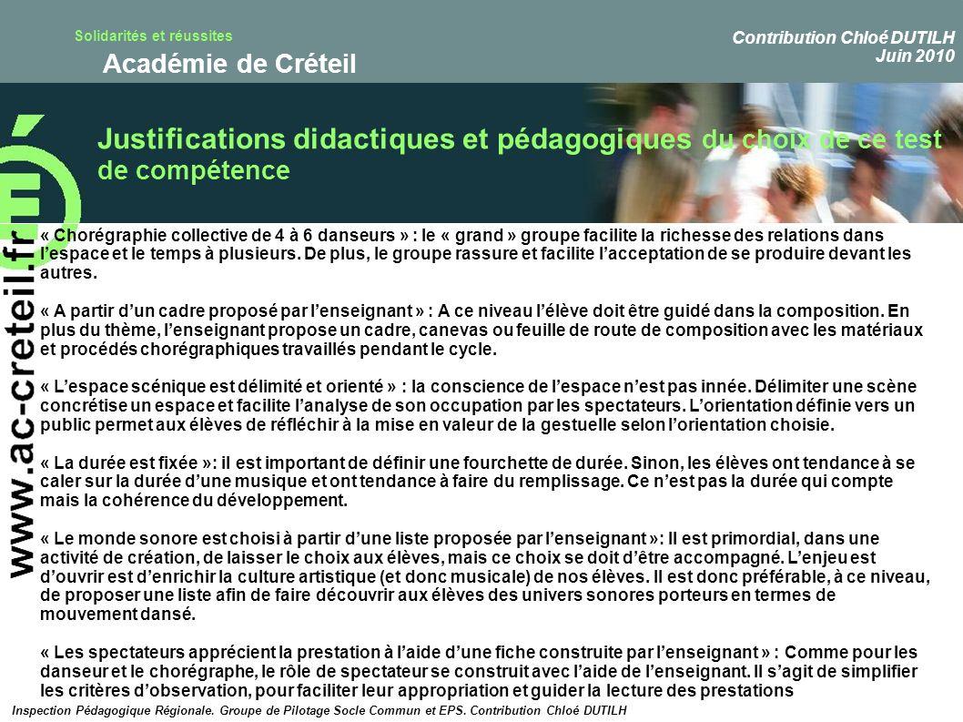 Solidarités et réussites Académie de Créteil Justifications didactiques et pédagogiques du choix de ce test de compétence « Chorégraphie collective de