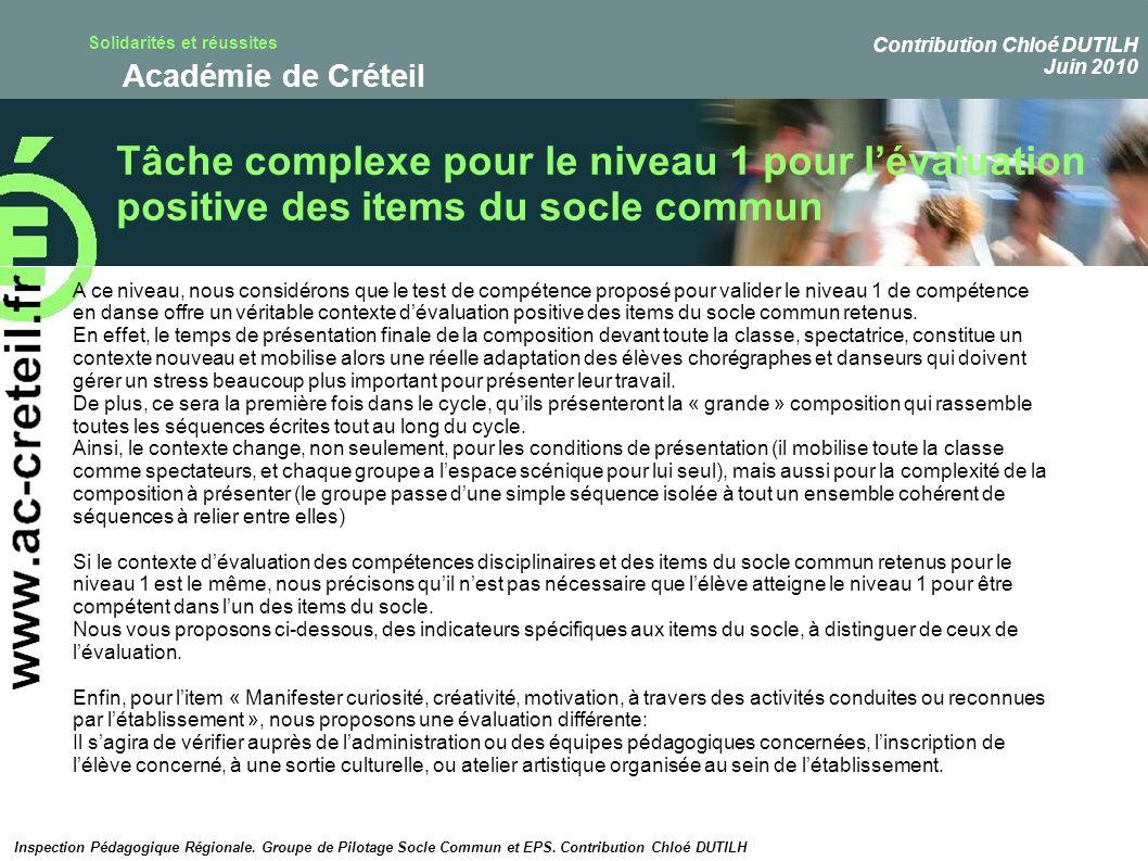 Solidarités et réussites Académie de Créteil Tâche complexe pour le niveau 1 pour lévaluation positive des items du socle commun Inspection Pédagogiqu