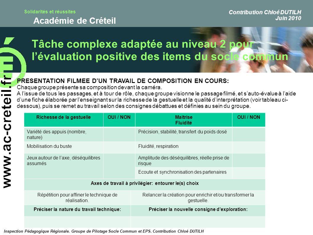 Solidarités et réussites Académie de Créteil Tâche complexe adaptée au niveau 2 pour lévaluation positive des items du socle commun PRESENTATION FILME