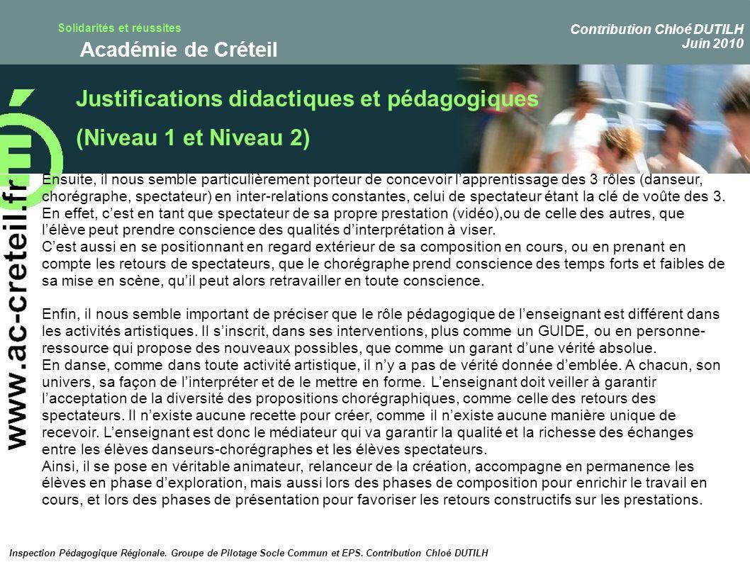 Solidarités et réussites Académie de Créteil Justifications didactiques et pédagogiques (Niveau 1 et Niveau 2) Inspection Pédagogique Régionale. Group