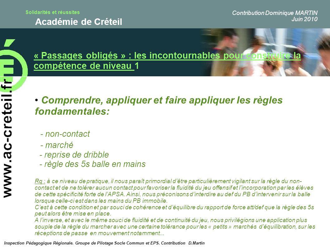 Solidarités et réussites Académie de Créteil « Passages obligés » : les incontournables pour construire la compétence de niveau 1 Comprendre, applique