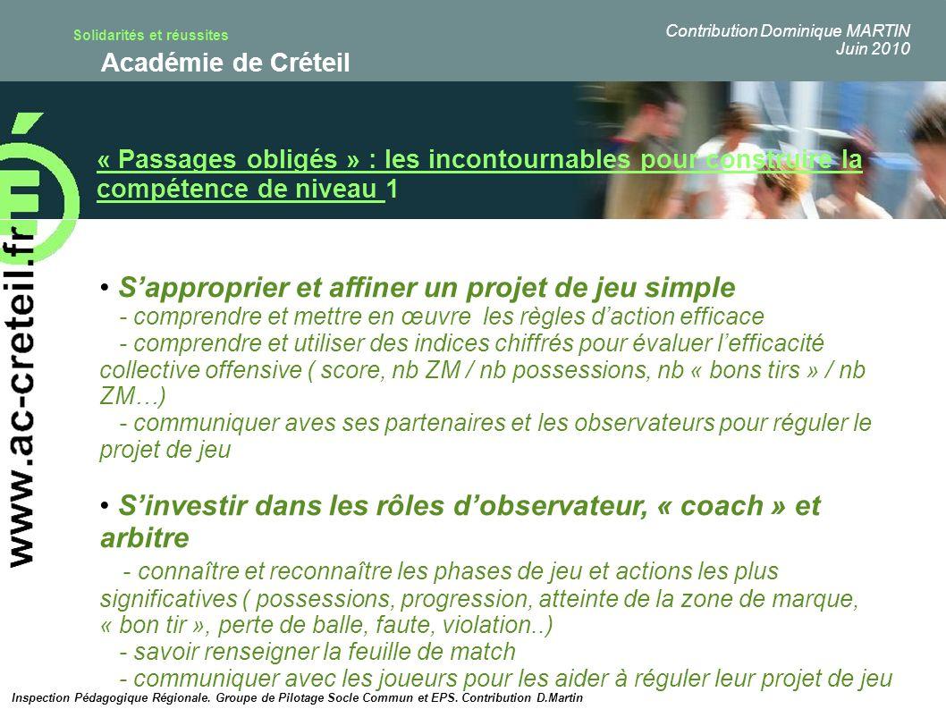 Solidarités et réussites Académie de Créteil « Passages obligés » : les incontournables pour construire la compétence de niveau 1 Sapproprier et affin