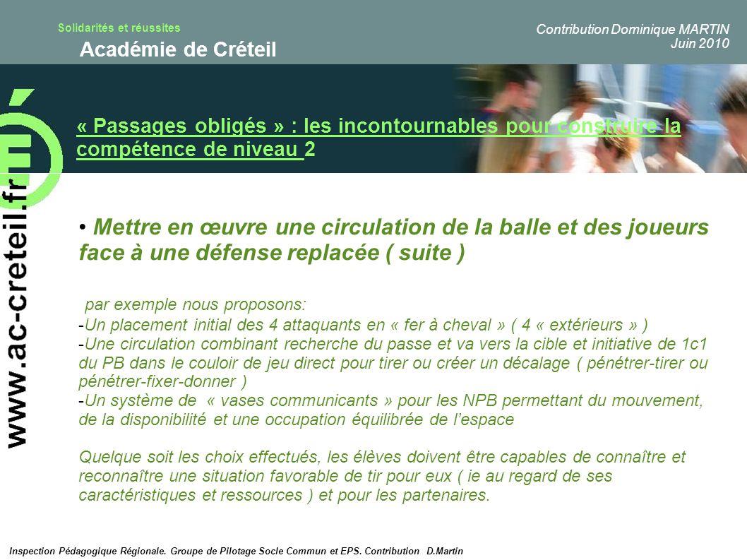 Solidarités et réussites Académie de Créteil « Passages obligés » : les incontournables pour construire la compétence de niveau 2 Mettre en œuvre une