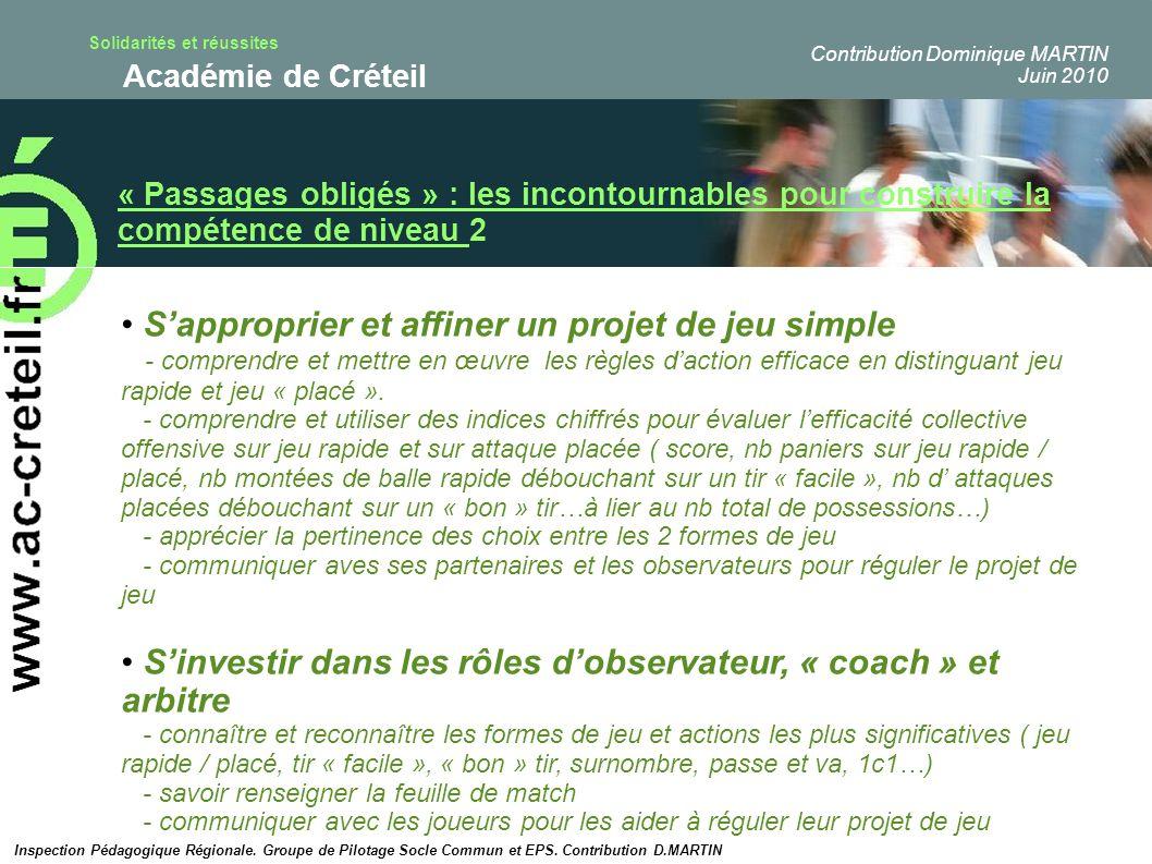 Solidarités et réussites Académie de Créteil « Passages obligés » : les incontournables pour construire la compétence de niveau 2 Sapproprier et affin