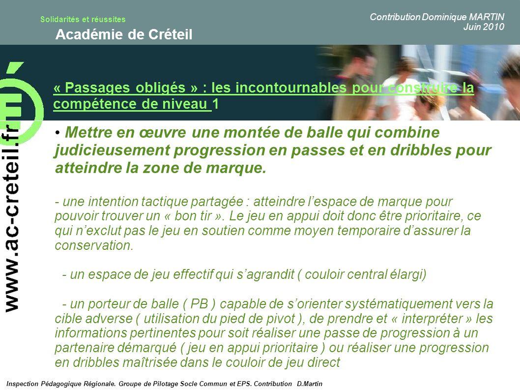 Solidarités et réussites Académie de Créteil « Passages obligés » : les incontournables pour construire la compétence de niveau 1 Mettre en œuvre une