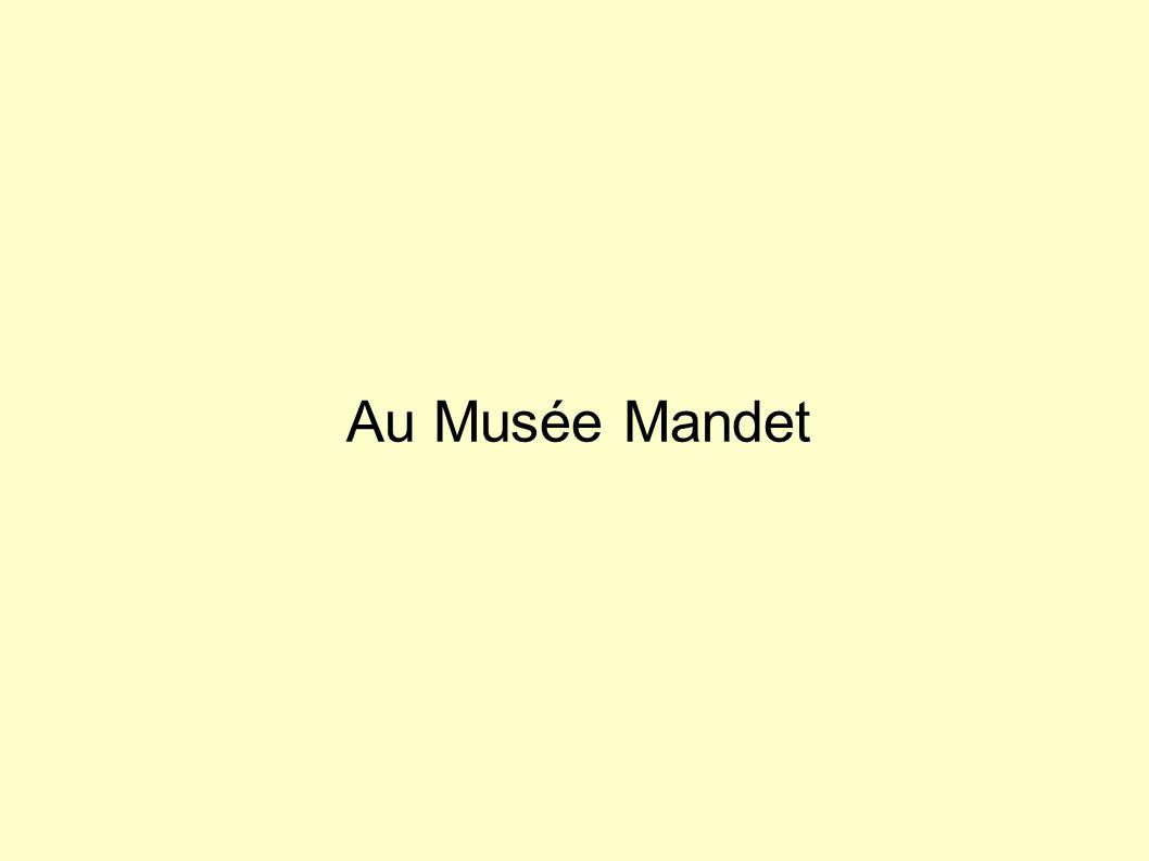 Au Musée Mandet