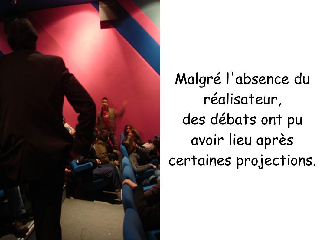 Malgré l'absence du réalisateur, des débats ont pu avoir lieu après certaines projections.