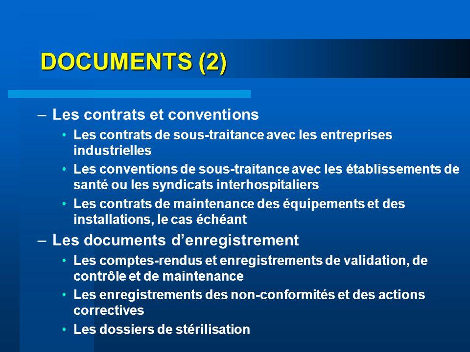DOCUMENTS (2) –Les contrats et conventions Les contrats de sous-traitance avec les entreprises industrielles Les conventions de sous-traitance avec le