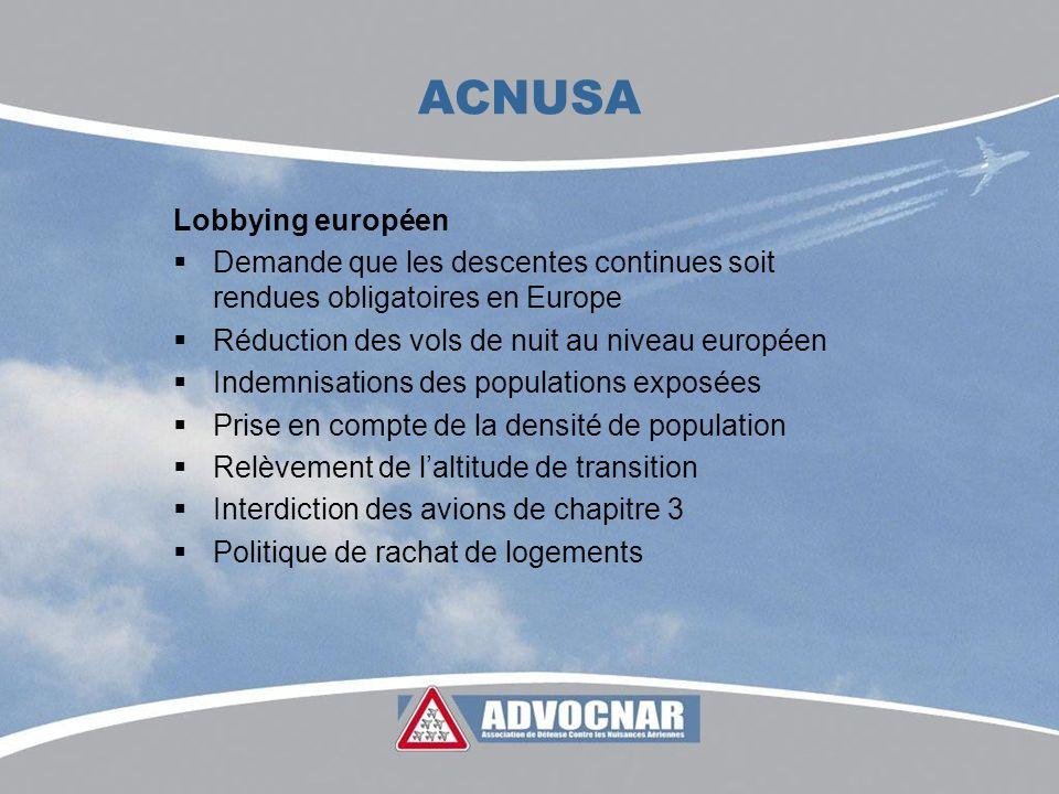 ACNUSA Lobbying européen Demande que les descentes continues soit rendues obligatoires en Europe Réduction des vols de nuit au niveau européen Indemni