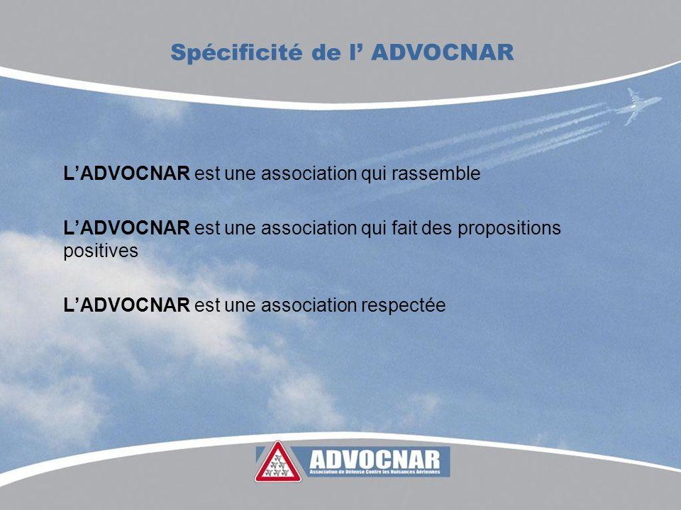 LADVOCNAR est une association qui rassemble LADVOCNAR est une association qui fait des propositions positives LADVOCNAR est une association respectée Spécificité de l ADVOCNAR