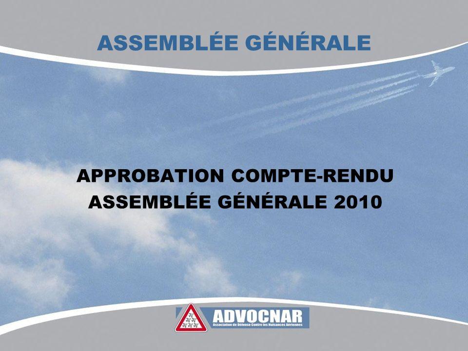 ASSEMBLÉE GÉNÉRALE APPROBATION COMPTE-RENDU ASSEMBLÉE GÉNÉRALE 2010