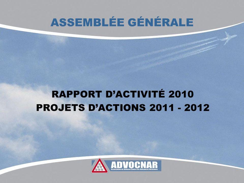ASSEMBLÉE GÉNÉRALE RAPPORT DACTIVITÉ 2010 PROJETS DACTIONS 2011 - 2012