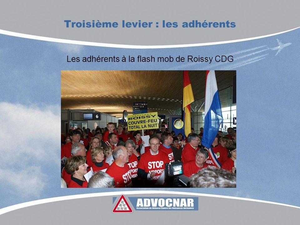 Troisième levier : les adhérents Les adhérents à la flash mob de Roissy CDG