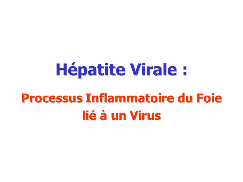 Hépatite Virale : Processus Inflammatoire du Foie lié à un Virus