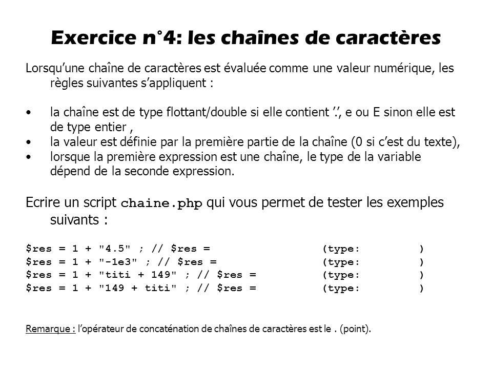 Lorsquune chaîne de caractères est évaluée comme une valeur numérique, les règles suivantes sappliquent : la chaîne est de type flottant/double si ell