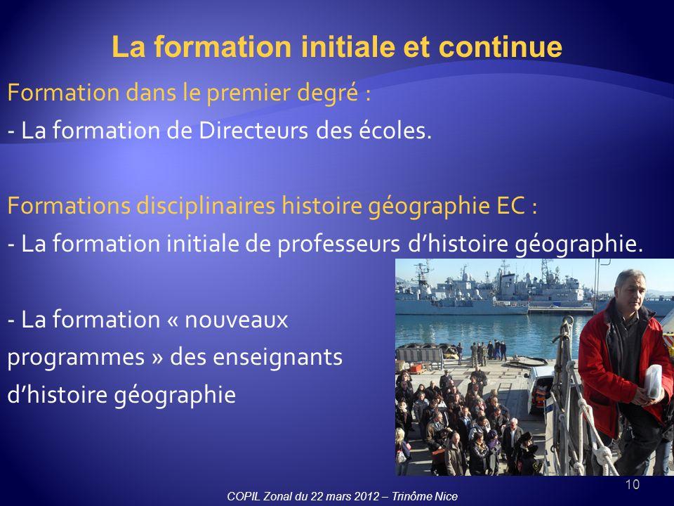 10 Formation dans le premier degré : - La formation de Directeurs des écoles. Formations disciplinaires histoire géographie EC : - La formation initia