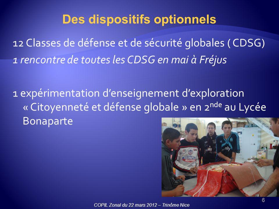 6 12 Classes de défense et de sécurité globales ( CDSG) 1 rencontre de toutes les CDSG en mai à Fréjus 1 expérimentation denseignement dexploration «