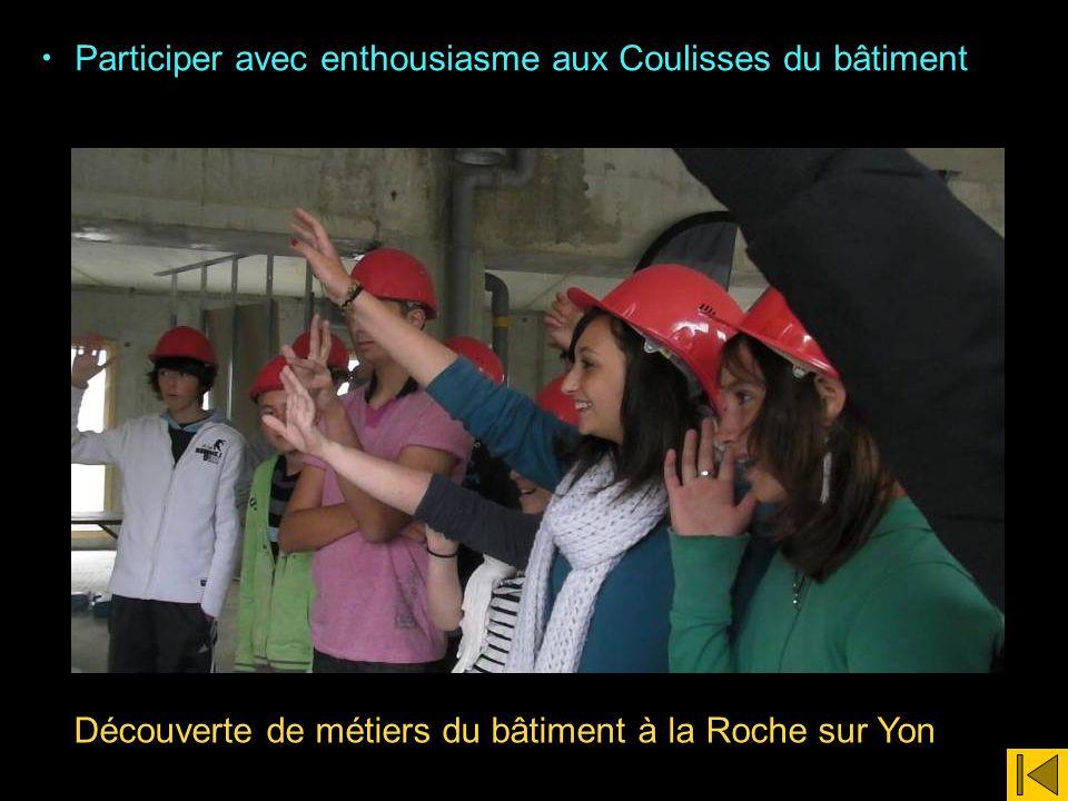 Participer avec enthousiasme aux Coulisses du bâtiment Découverte de métiers du bâtiment à la Roche sur Yon